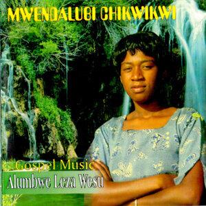 Mwendalubi Chukwikwi 歌手頭像