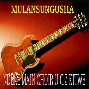Ndeke Main Choir U.C.Z Kitwe 歌手頭像