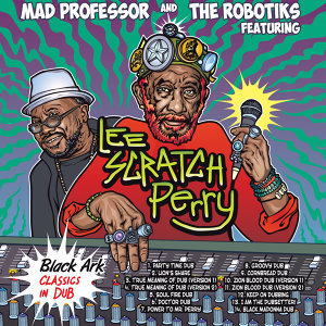 Mad Professor, The Robotiks 歌手頭像