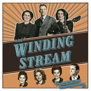 The Winding Stream-The Carters, The Cashes And The Course Of Country Music 歌手頭像