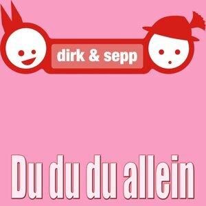Dirk & Sepp