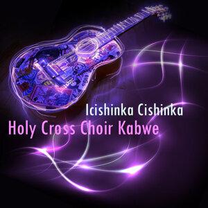 Holy Cross Choir Kabwe 歌手頭像