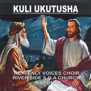Heavenly Voices Choir River Side SDA Church Nakonde 歌手頭像