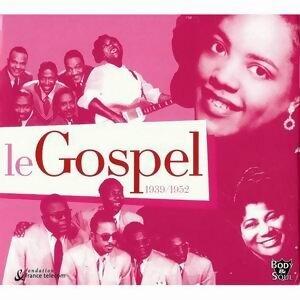 Le Gospel 1939-1952 歌手頭像