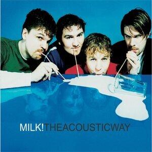 Milk! 歌手頭像
