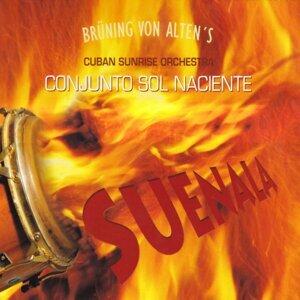 Brüning von Alten's Cuban Sunrise Orchestra feat. Conjunto Sol Naciente 歌手頭像