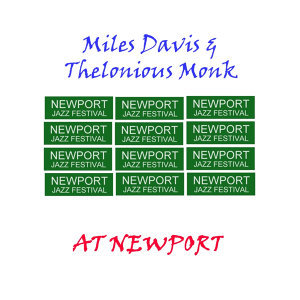 Miles Davis & Thelonious Monk 歌手頭像