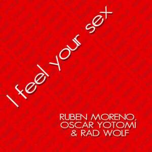 Ruben Moreno, Oscar Yotomi & Rad Wolf