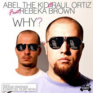 Abel The Kid & Raul Ortiz feat Rebeka Brown 歌手頭像