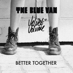 The Blue Van & Velvet Volume 歌手頭像