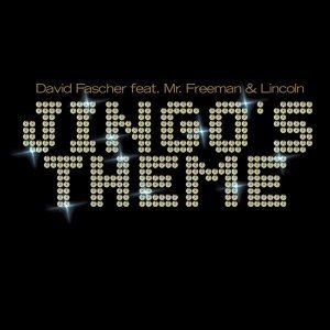 David Fascher feat. Mr. Freeman & Lincoln 歌手頭像