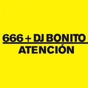 666 + DJ Bonito 歌手頭像