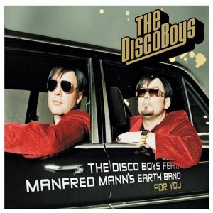 The Disco Boys feat. Manfred Mann's Earth Band 歌手頭像