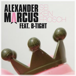 Alexander Marcus feat. B-Tight 歌手頭像