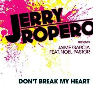 Jerry Ropero & Jaime Garcia feat. Noel Pastor 歌手頭像