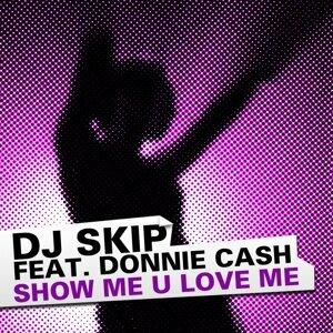DJ Skip feat. Donnie Cash 歌手頭像