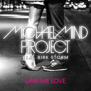 Michael Mind Project feat. Birk Storm 歌手頭像