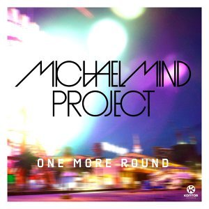 Michael Mind Project feat. Tom E & Raghav 歌手頭像