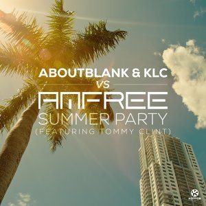 Aboutblank & KLC vs. Amfree feat. Tommy Clint 歌手頭像