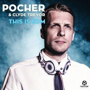 Pocher & Clyde Trevor 歌手頭像