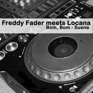 Freddy Fader meets Locana 歌手頭像