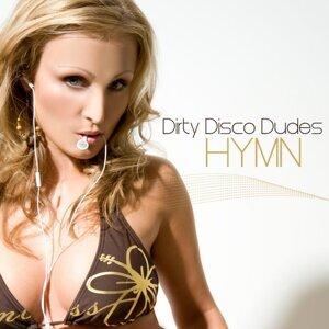 Dirty Disco Dudes 歌手頭像