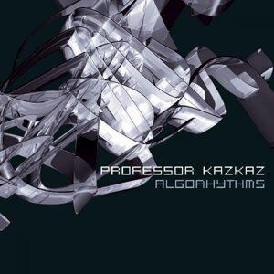 Professor Kazkaz 歌手頭像