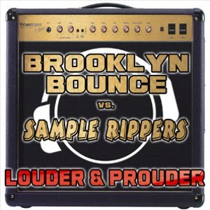 Brooklyn Bounce vs. Sample Rippers 歌手頭像
