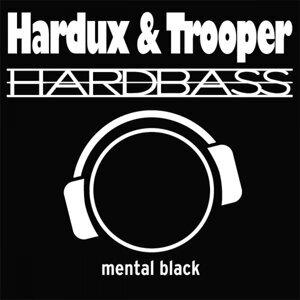 Hardux & Trooper 歌手頭像