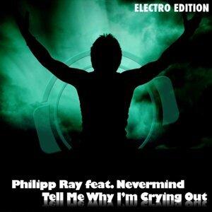 Philipp Ray feat. Nevermind 歌手頭像