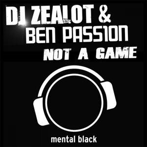 DJ Zealot & Ben Passion 歌手頭像