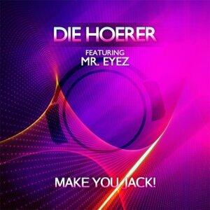 Die Hoerer feat. Mr. Eyez 歌手頭像