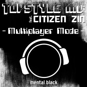 Topstyle MC feat. Citizen Zin 歌手頭像