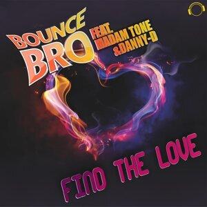 Bounce Bro feat. Madam Tone & Danny-D 歌手頭像