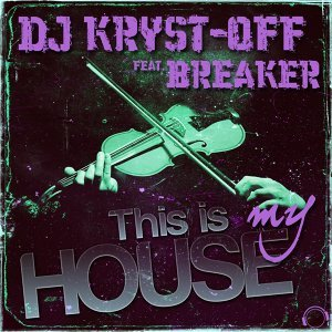 DJ Kryst-Off & Breaker 歌手頭像