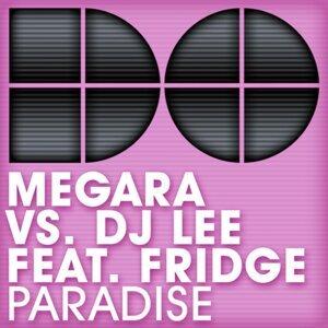 Megara vs. DJ Lee feat. Fridge 歌手頭像