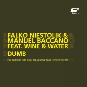 Falko Niestolik & Manuel Baccano feat. Wine & Water 歌手頭像