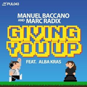 Manuel Baccano & Marc Radix feat. Alba Kras 歌手頭像
