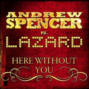 Andrew Spencer vs. Lazard 歌手頭像