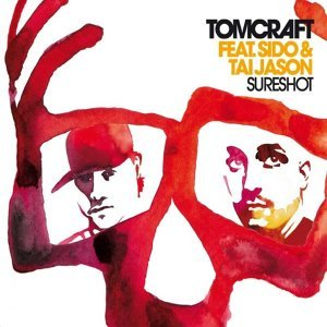 Tomcraft feat. Sido & Tai Jason 歌手頭像