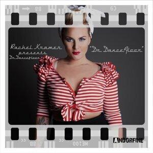 Rachel Kramer Presents Dr. Dancefloor 歌手頭像