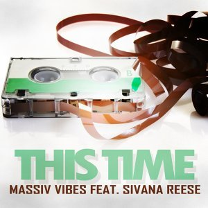 Massiv Vibes feat. Sivana Reese 歌手頭像