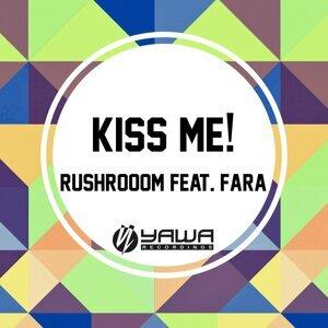 Rushroom feat. Fara 歌手頭像