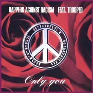 Rappers Against Racism feat. Trooper, La Mazz & Down Low 歌手頭像