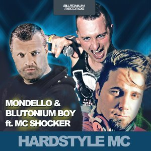 Mondello with Blutonium Boy feat. Mc Shocker 歌手頭像