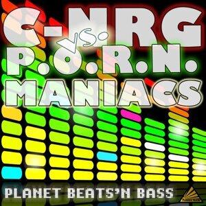C-NRG & P.O.R.N. Maniacs 歌手頭像
