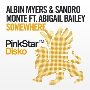 Albin Myers & Sandro Monte featuring Abigail Bailey 歌手頭像