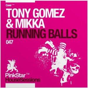 Tony Gomez & Mikka 歌手頭像