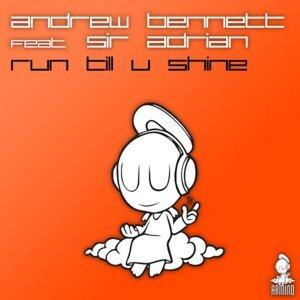 Andrew Bennett feat. Sir Adrian 歌手頭像