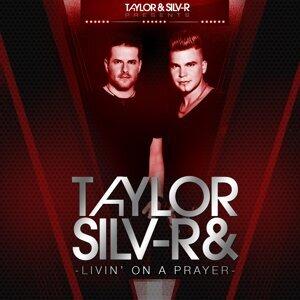 Taylor & Silv-R 歌手頭像